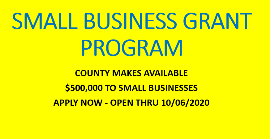 Image of Small Business Grant Program Information, Apply Now for $500,000 Thru 10/6/2020